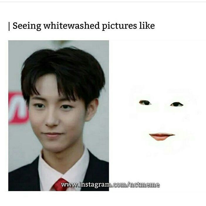 These Whitewashing On Idols Is Getting Crazy 0 Nct Memes
