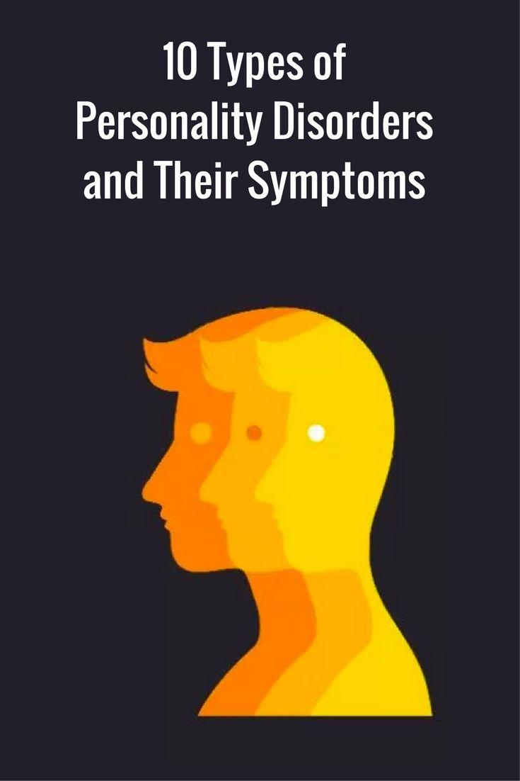 10 Types of Personality Disorders and Their Symptoms
