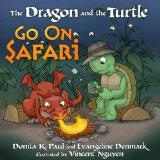 The Dragon and the Turtle Go on Safari (Hardcover)By Vincent Nguyen