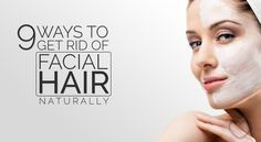 Many women spend hundreds of dollars on epilators, waxing kits, trimmers, and safety razors, all in an attempt to know how to remove facial hair. We'll show you how to remove facial hair permanently at home, naturally! 9 Ways To Get Rid Of Facial Hair Naturally (That Actually Work)