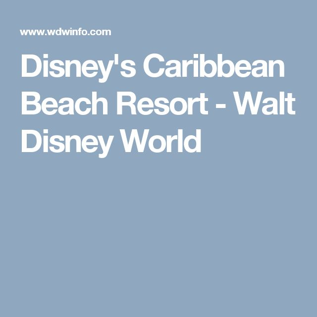 Disney's Caribbean Beach Resort - Walt Disney World