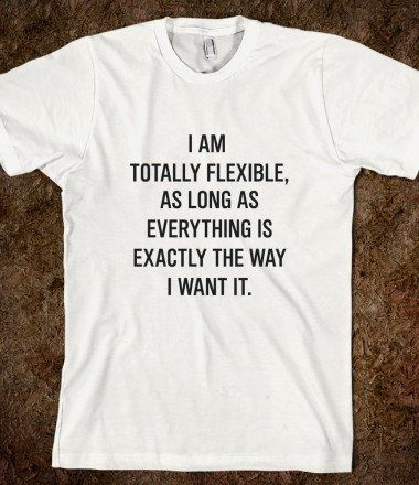 Oh good, I'm so glad you understand- I was afraid I was gonna have to explain......The 30 Most Articulate Shirts Of All Time