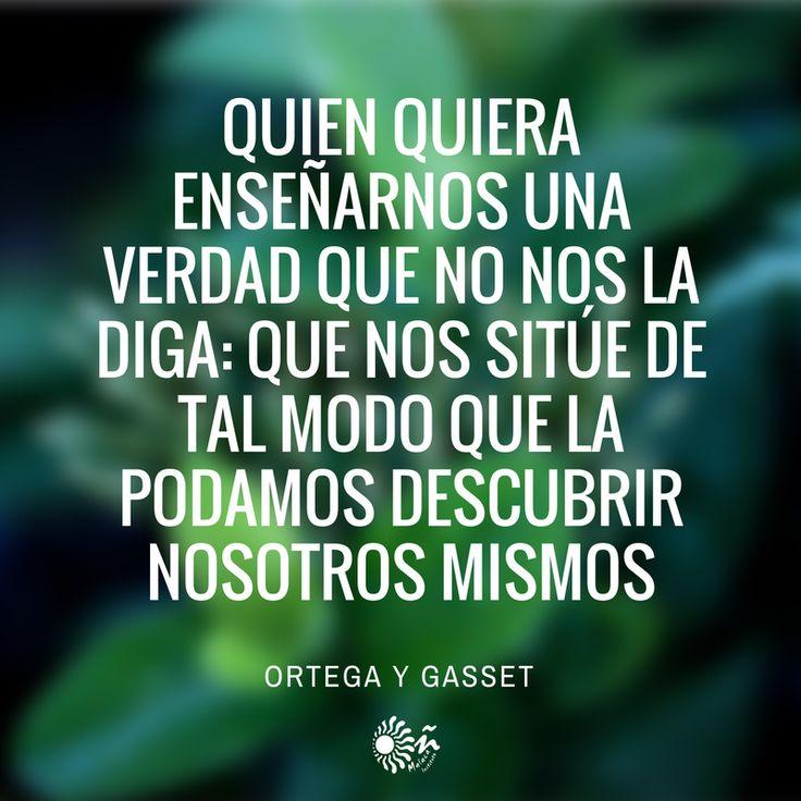 Frase genial de nuestro escritor español, Ortega y Gasset.