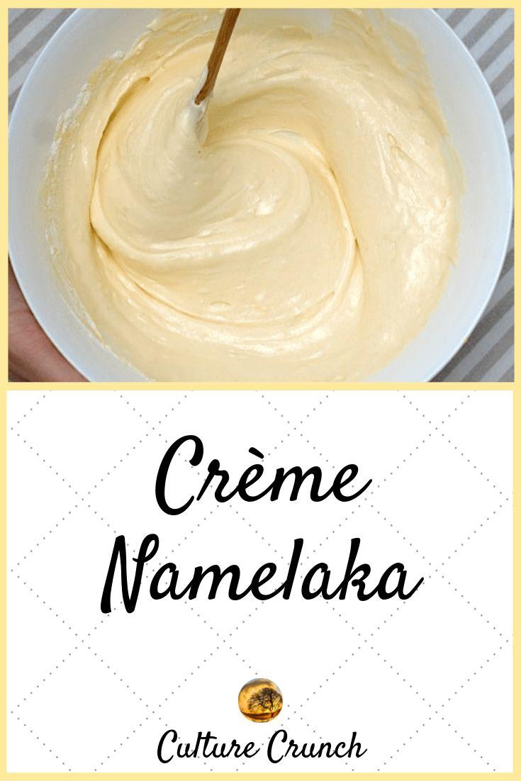 CRÈME NAMELAKA, la crème de la crème : la recette facile