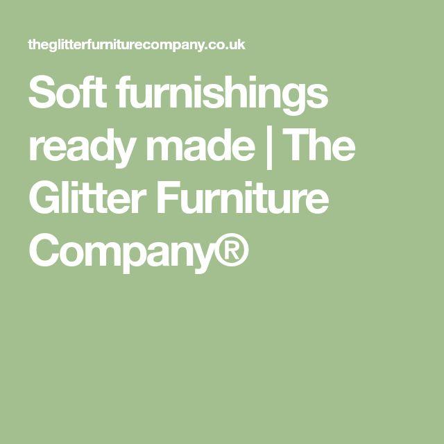 Soft furnishings ready made   The Glitter Furniture Company®