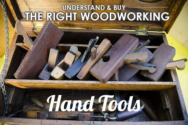Which Woodworking Hand Tools Do You Need to Get Started? One of the most exciting parts of getting started as a new traditional woodworker is learning about and buying historical style hand tools. But that process can also be one of the most frustrating parts due to the
