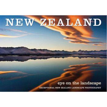 New Zealand New Zealand Eye on the Landscape Book