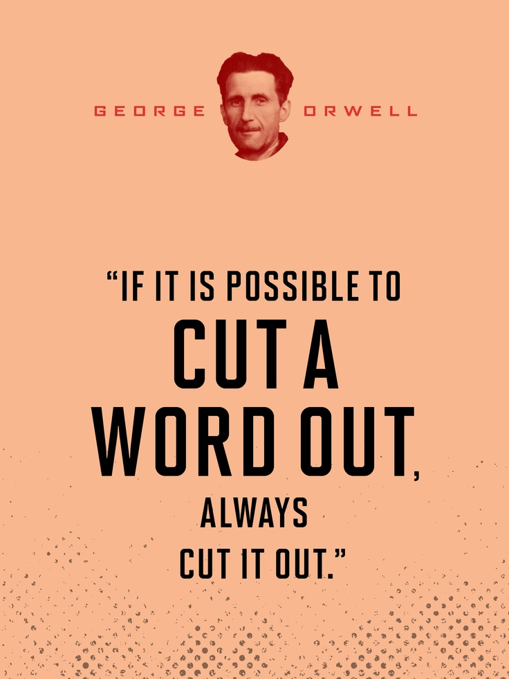 best writer wisdom images writers creative from politics and the english language by george orwell