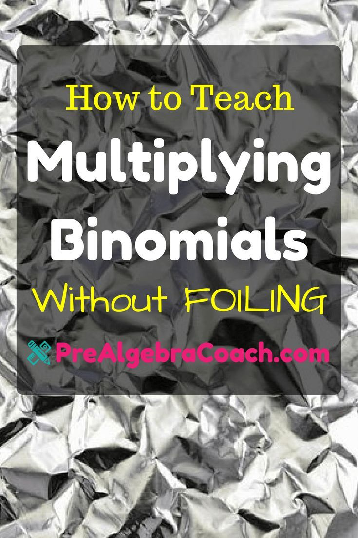 Hot To Teach Multiplying Binomials Without Foiling The Foil Method The Box Method Prealgebra Lesson Free Prea Algebra Lesson Plans Pre Algebra Teaching