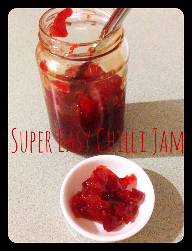 Super Easy Chilli Jam Thermomix Super easy jam