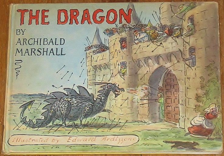 The Dragon ~ by Archibald Marshall ~ illustrated by Edward Ardizzone