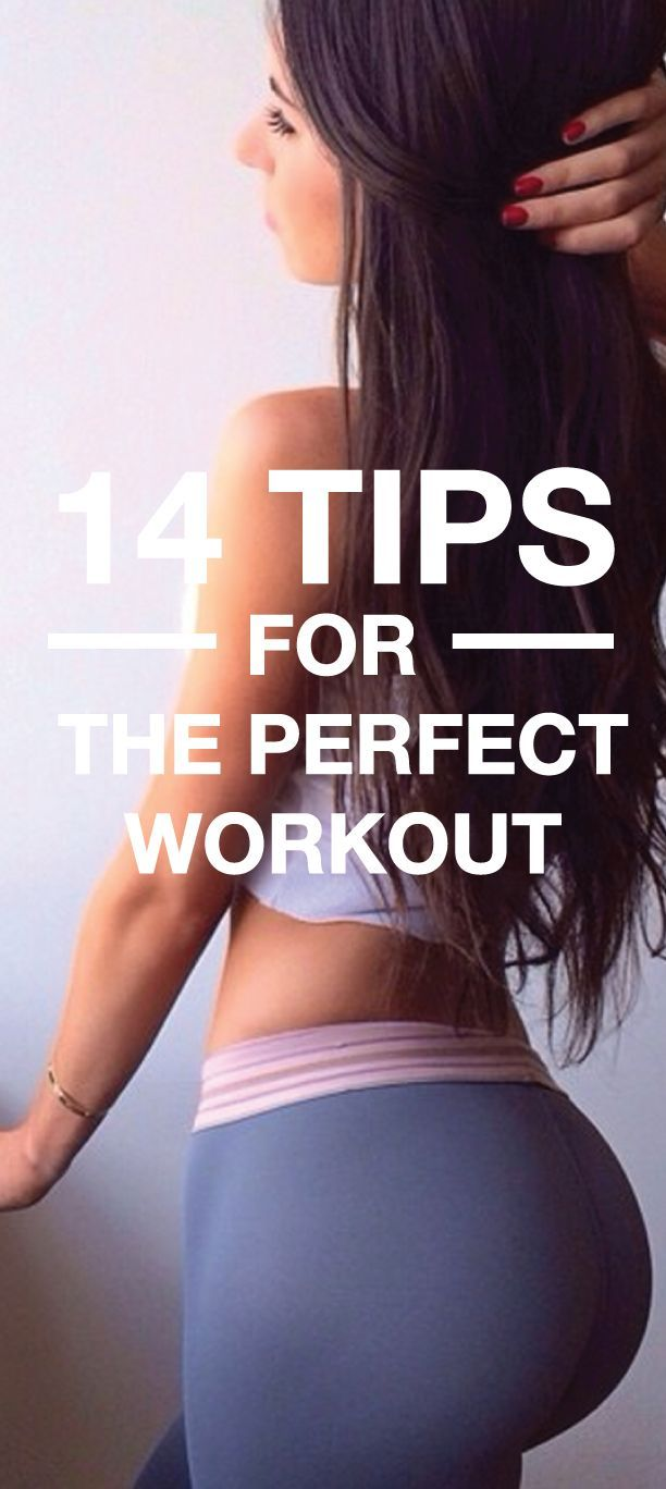 14 Tips for the Perfect Workout
