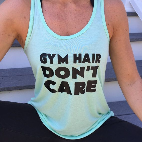 Gym Hair Don't Care Tank Top. Women's Funny Gym by Becausefitness