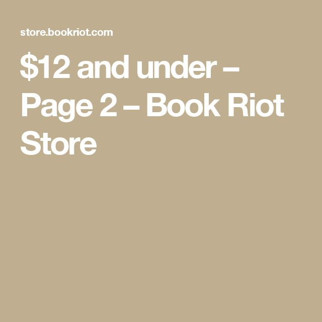 $12 and under – Page 2 – Book Riot Store