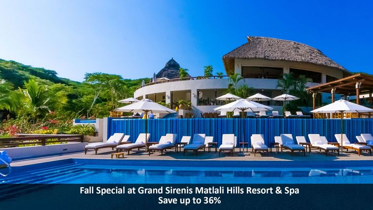 Fall Special at Grand Sirenis Matlali Hills Resort & Spa - https://traveloni.com/vacation-deals/fall-special-grand-sirenis-matlali-hills-resort-spa/ #fallspecial #rivieranayarit #GrandSirenis