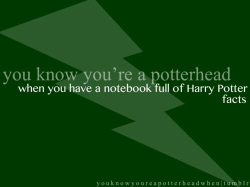 When you have a notebook full of Harry Potter facts