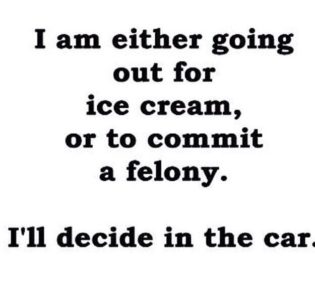I'll decide in the car...