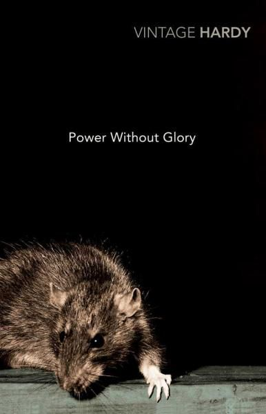 Power Without Glory, Vintage Classics by Frank Hardy