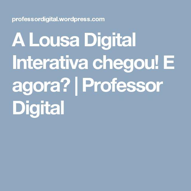 A Lousa Digital Interativa chegou! E agora? | Professor Digital