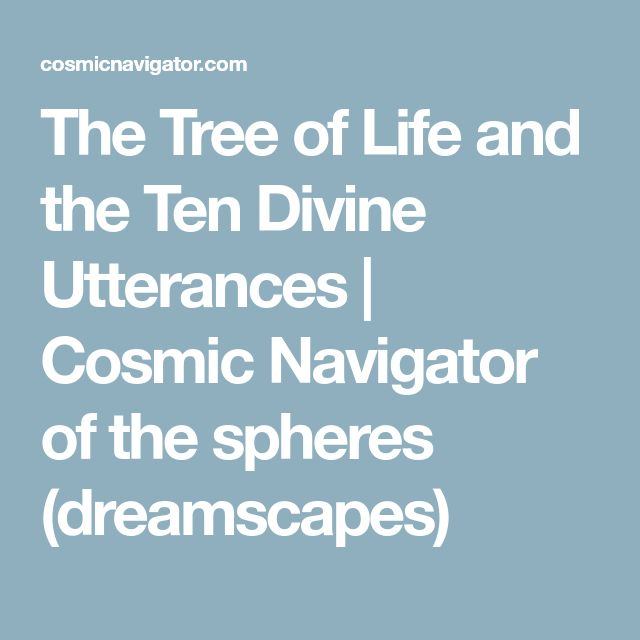 The Tree of Life and the Ten Divine Utterances | Cosmic Navigator of the spheres (dreamscapes)