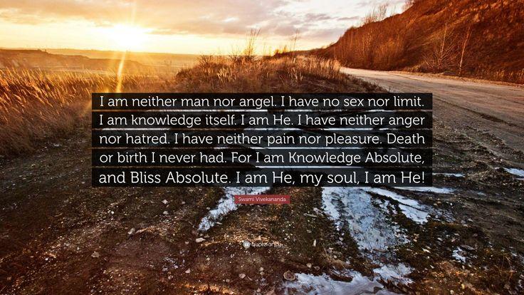 "Swami Vivekananda Quote: ""I am neither man nor angel. I have no ..."