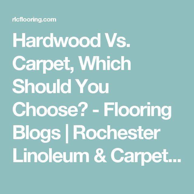 Hardwood Vs. Carpet, Which Should You Choose? - Flooring Blogs   Rochester Linoleum & Carpet One