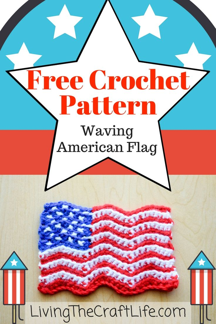 Waving American Flag – Free Crochet Pattern