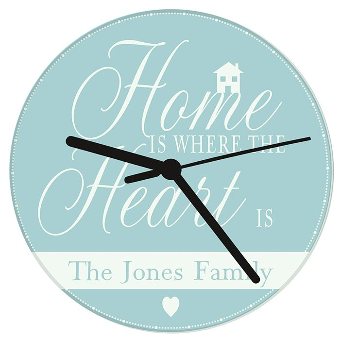Personalised Home Is Where... Glass Clock This clock can be personalised with any name/s up to 20 characters in length over 1 line. The words 'Home IS WHERE THE Heart IS' are fixed. All personalisation is case sensitive and will appear as entered. £19.99