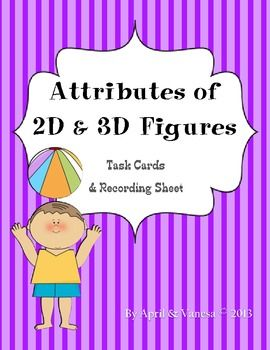 FREE Task Cards:  Attributes of 2D and 3D Figures