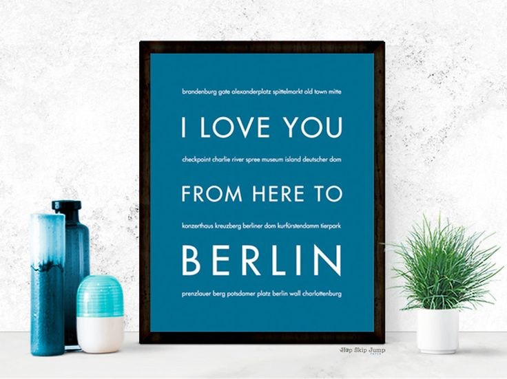 I Love You From Here To BERLIN art print