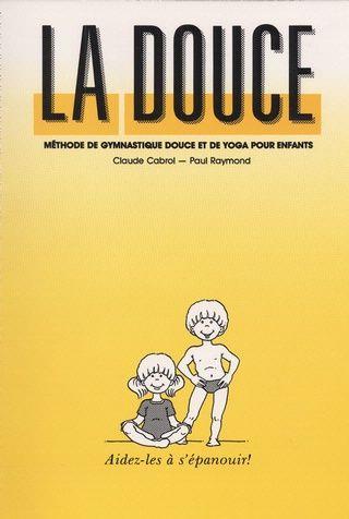 La Douce est un programme complet de gymnastique douce et de yoga. Les exercices suggérés aident l'enfant à prendre conscience de son corps et de ses possibilités.