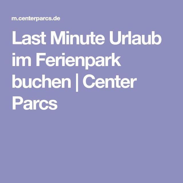 Last Minute Urlaub im Ferienpark buchen | Center Parcs