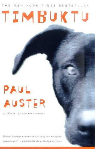 Heartbreaking story told from the perspective of a dog.Worth Reading, Timbuktu, Book Worth, Amazing Book, Paul Auster, New Book, Favorite Book, Good Book, 1001 Book
