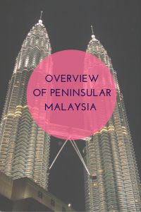 Overview of Peninsular Malaysia