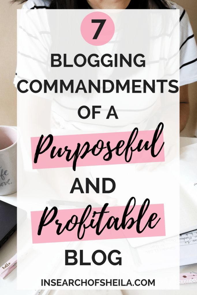 """What does it take to grow a successful and profitable blog? Click here to learn my 7 blogging strategies or """"commandments"""" that have helped me boost my page views, grow my email list, and create a thriving community! 