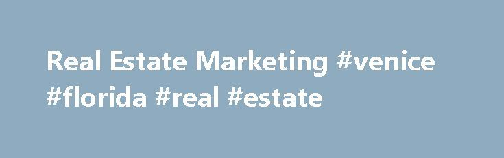 Real Estate Marketing #venice #florida #real #estate http://remmont.com/real-estate-marketing-venice-florida-real-estate/  #real estate letters # Unstoppable Just Listed/Just Sold Strategy Submitted by David Cathers, REALTOR ® The main problem with real estate marketing is it gets stopped . What I mean is, your promotions don t get results because they can t get over three common hurdles for every marketing message: Getting opened Getting read Getting acted-upon Take Just Listed post cards…