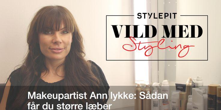 Makeup-Artist Ann Lykke viser på bloggen hvordan du får større læber