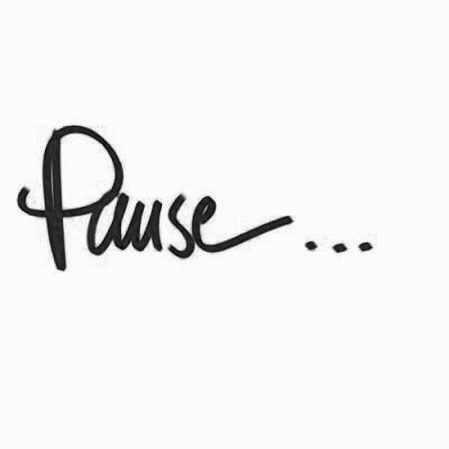Pause...need to make this a daily happening...or at least weekly.
