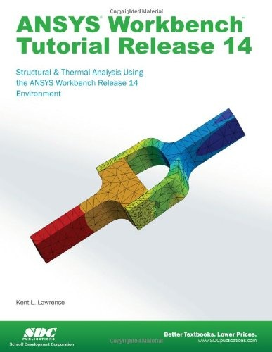 ANSYS Workbench Tutorial Release 14 « Delay Gifts
