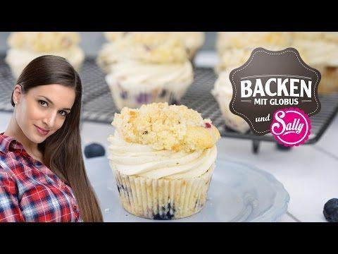 Backen mit Globus & Sallys Welt #5 | Heidelbeer-Streusel-Muffins mit Vanillecreme - YouTube