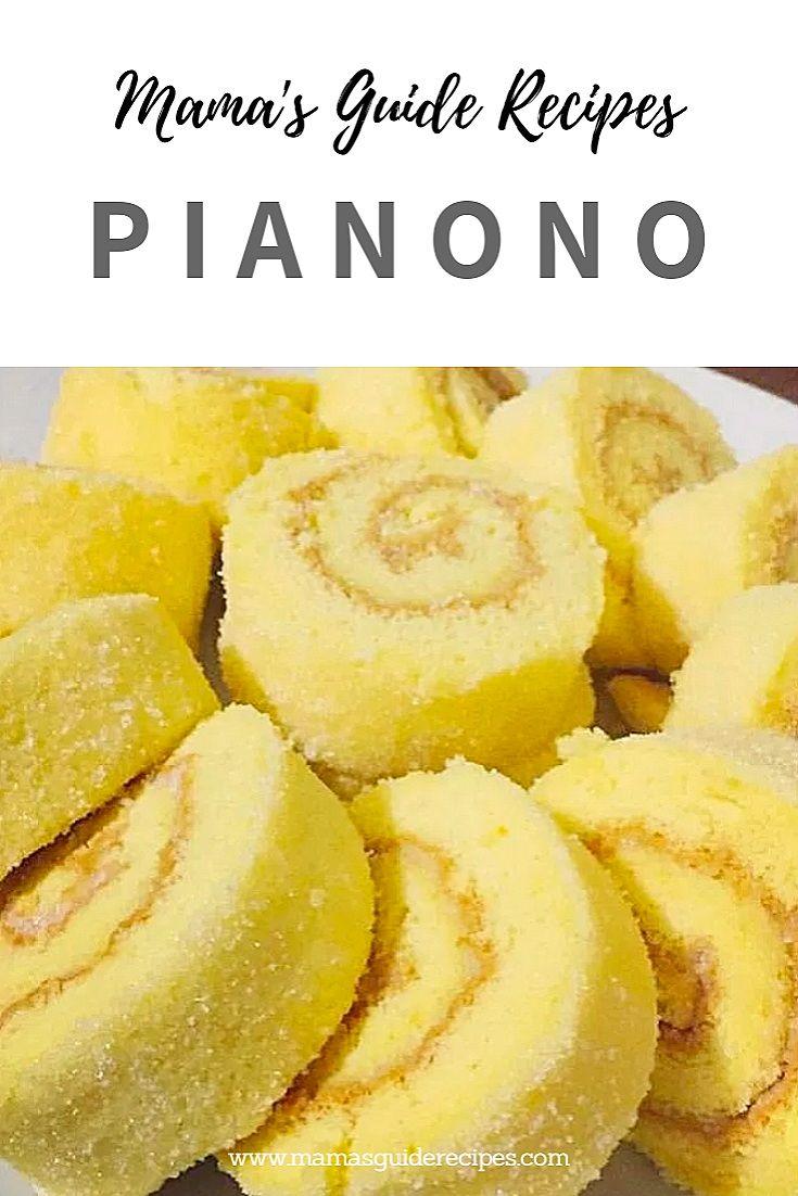 Pianono Pianono Recipe Filipino Desserts Filipino Food Dessert