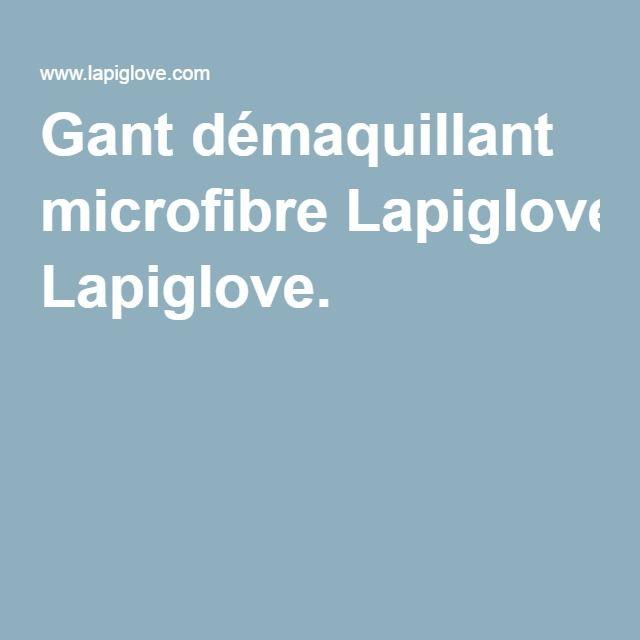 Gant démaquillant microfibre Lapiglove.