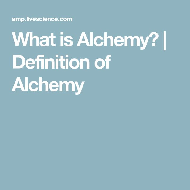 What is Alchemy? | Definition of Alchemy