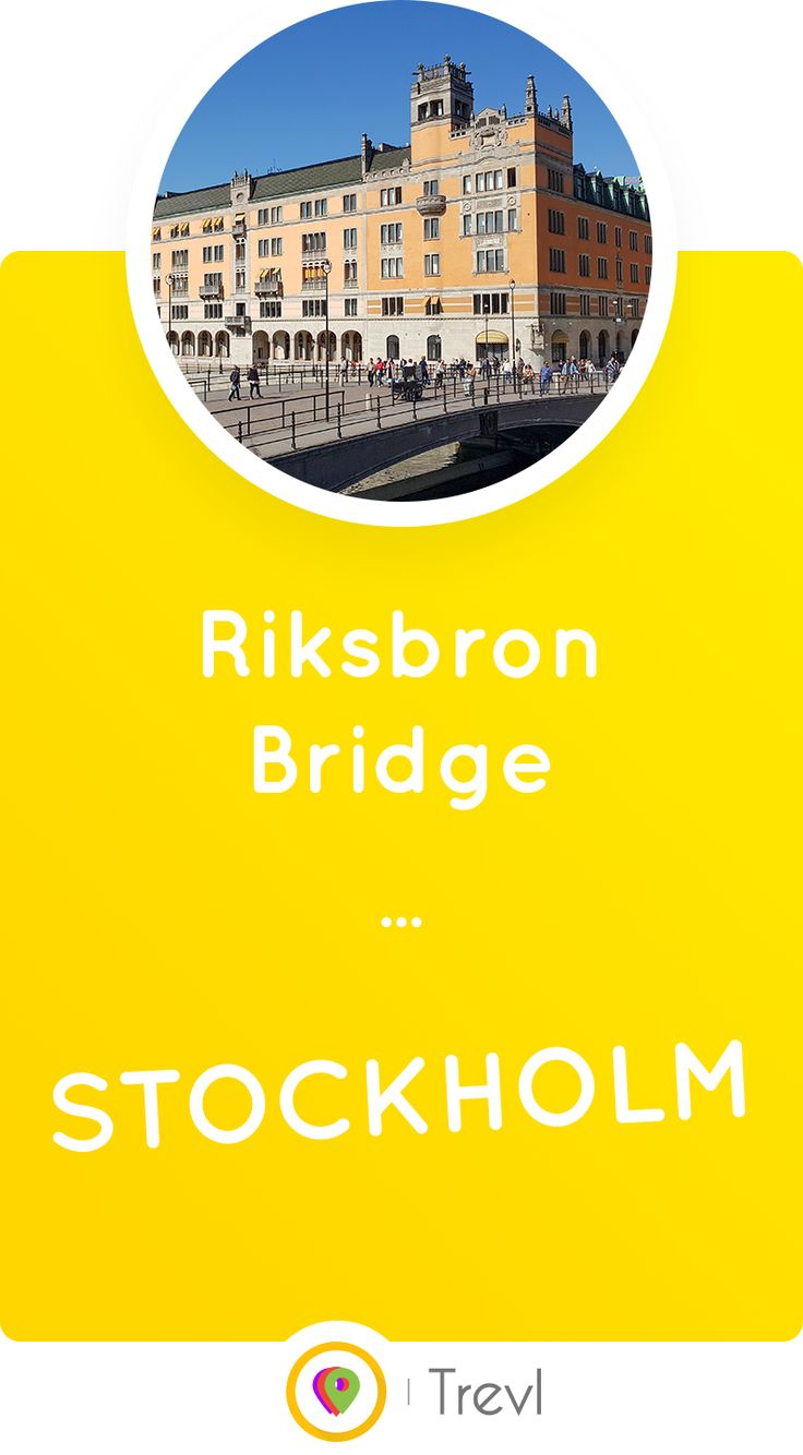 Discover the story of Riksbron Bridge connecting the historical city centre (Gamla stan) of Stockholm to the modern parts of the city.