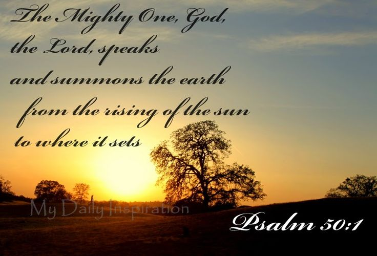 My Daily Inspiration Bible Verses: The Mighty One, God, the Lord, speaks and summons ...