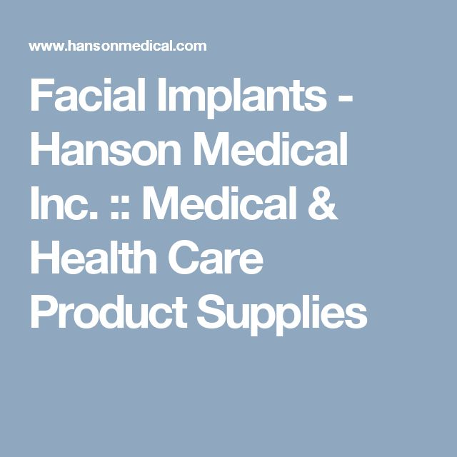 Facial Implants - Hanson Medical Inc. :: Medical & Health Care Product Supplies