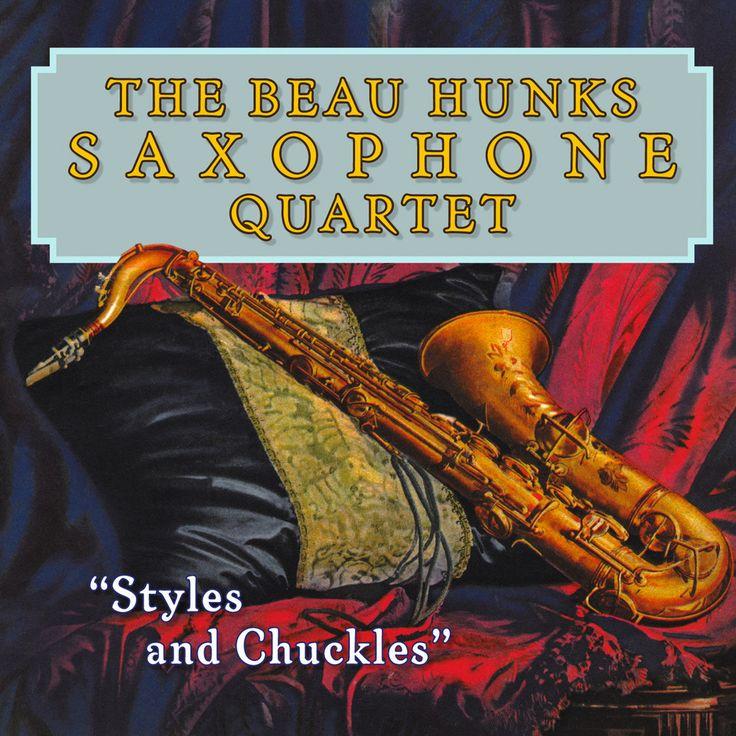 Basta 3091952   The Beau Hunks Saxophone Quartet   Styles and Chuckles