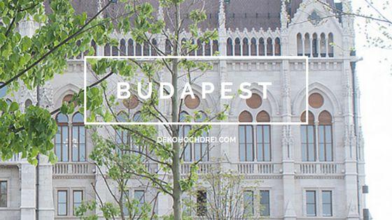 Visit Budapest by dekohochdrei.com