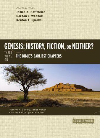 Genesis_ History, Fiction, or N - James K. Hoffmeier