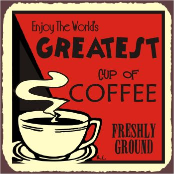 CoffeeArt Coffe, Coffe Signs, Coffe Stuff, Coffe Breaking, Vintage Metals, Coffee Signs, Shops Stuff, Greatest Cups, Coffe Shops